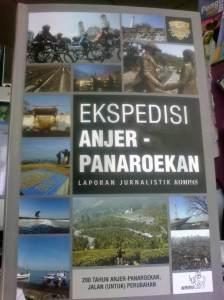 """Buku """"Ekspedisi Anjer--Panaroekan"""""""